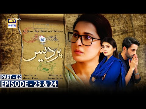Pardes Episode 23 & 24 Part 2 -Presented by Surf Excel [Subtitle Eng] | 2nd August 2021- ARY Digital