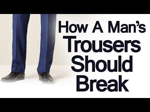 How Should Trousers Break? | Full Trouser | Break Half Break | Quarter Pant Break