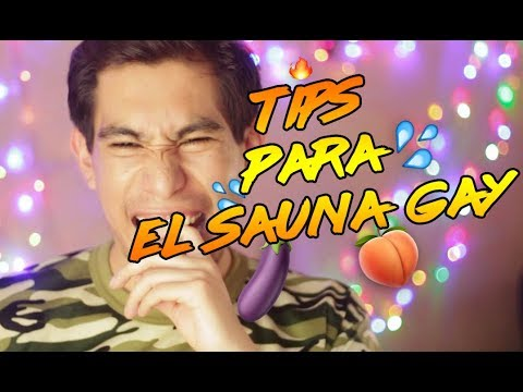 Video Tips para el Sauna GAY download in MP3, 3GP, MP4, WEBM, AVI, FLV January 2017