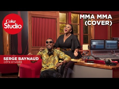 Coke Studio Africa -  le duo Serge Beynaud Waje...
