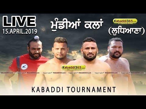 Mundian Kalan (Ludhiana) Kabaddi Tournament 15 Apr 2019