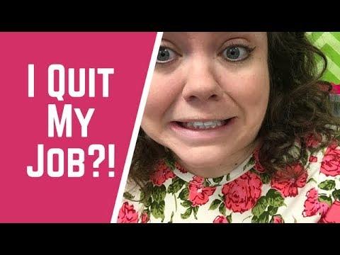 I Quit My Job?!