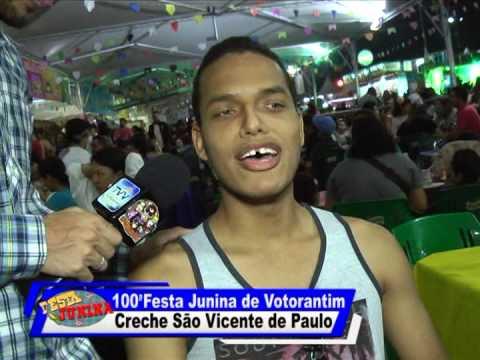 100ª Festa Junina de Votorantim - Creche São Vicente de Pulo