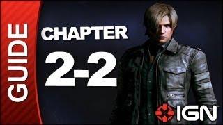 Resident Evil 6: Leon Kennedy Campaign Walkthrough - Chapter 2 pt 2