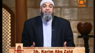 Righteous Companions - Second of the Two (2) (6) By Sh Karim Abu Zaid
