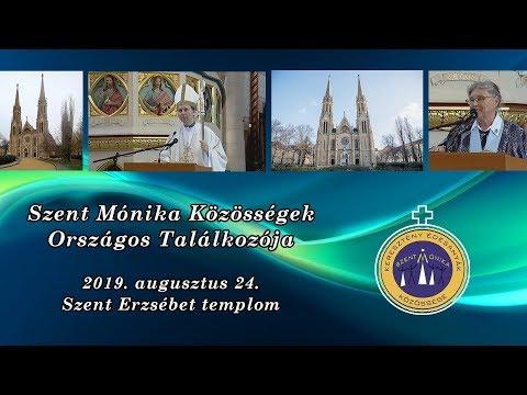 2019-08-28 Szent Mónika Közösségek Találkozója 2019 - Kürtösi Krisztián atya tanítása és Szentségimádás