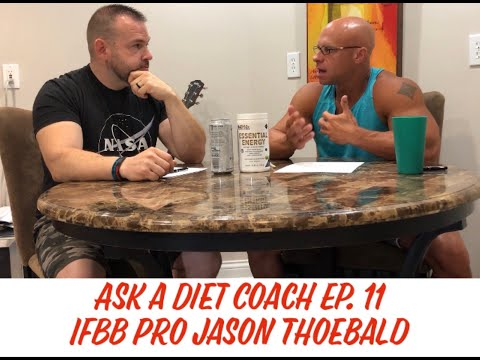 Ask a Diet Coach Ep. 11 Part 2 w/ IFBB Pro Jason Theobald