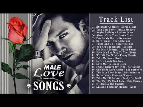 Most Beautiful Love Songs By Male -  Male Romantic Songs Ever   Best Love Songs For Her From Him