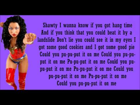 Nicki Minaj- Put It On Ya Lyrics