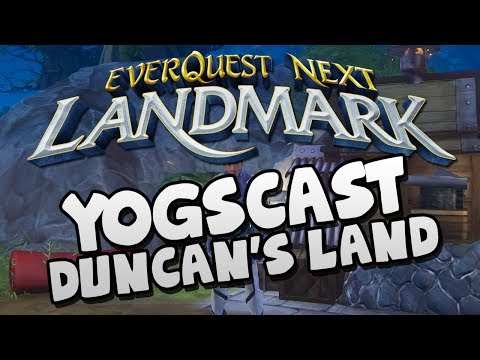EVERQUEST NEXT LANDMARK – Duncan's House!