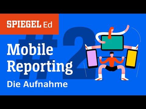 Mobile Reporting: Die Aufnahme | Videoworkshop (2/3) | SPIEGEL Ed