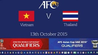 Video FULL MATCH - Vietnam vs Thailand: 2018 FIFA WC Russia & AFC Asian Cup UAE 2019 (Qly RD 2) MP3, 3GP, MP4, WEBM, AVI, FLV Juli 2018