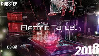 Electric Target - J.E.M Prod' [2018,dubstep,electronic music]