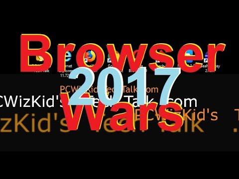 ✅Web Browser of 2017 Browser Wars is back!