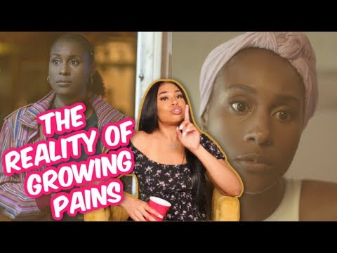 THE REALITY OF ADULTHOOD GROWING PAINS! INSECURE SEASON 4 EP. 6 FT. DYHAIR777
