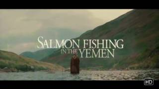 Nonton Salmon Fishing in the Yemen - Trailer Film Subtitle Indonesia Streaming Movie Download