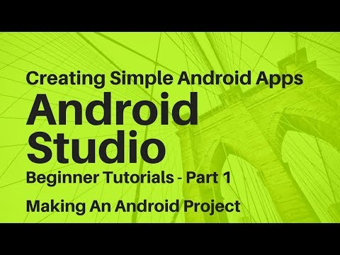 Android Studio For Beginners Part 1
