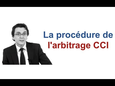 La procédure de l'arbitrage CCI