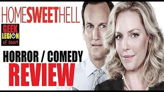 HOME SWEET HELL ( 2015 Katherine Heigl ) Horror Comedy Review
