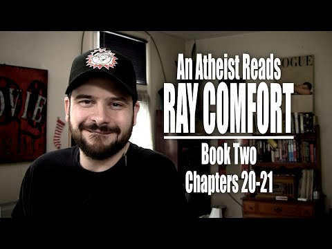book - The series examining the works of Ray Comfort concludes with reviews of Chapters 20 and 21 of Comfort's book, God Doesn't Believe in Atheists. Don't forget to hit the