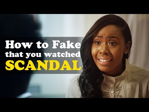 Video How to Fake that You Watched Scandal download in MP3, 3GP, MP4, WEBM, AVI, FLV January 2017