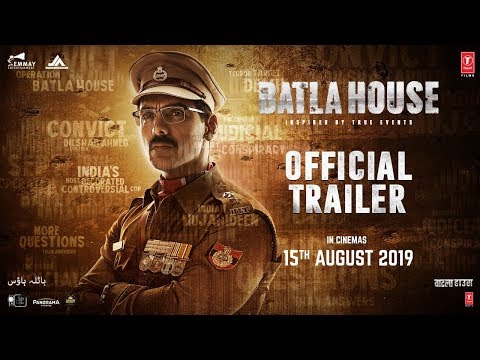 Official Trailer : Batla House | John Abraham,Mrunal Thakur, Nikkhil Advani |Releasing On 15 Aug,2019