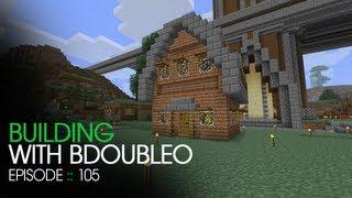 Minecraft Building with BdoubleO - Episode 105 - BdoubleO had a farm