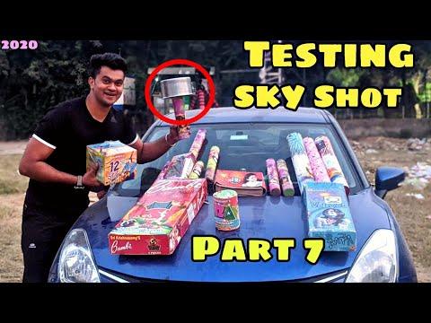 New Cheapest Unique skyshots Testing Part 7|  Diwali Stash !TESTING 2020