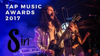 Sin In The Flesh - Live TAP Music Awards 2017 (Full)