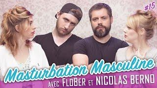 Video Masturbation Masculine (feat. FLOBER - NICOLAS BERNO) - Parlons peu... MP3, 3GP, MP4, WEBM, AVI, FLV September 2017