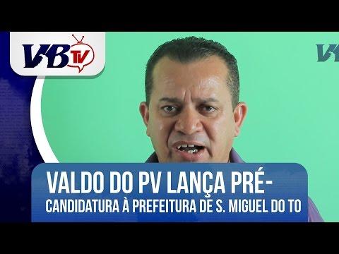 VBTv | Valdo do PV é pré-candidato a prefeito de São Miguel