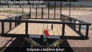 9. 2017 Big Tex 45SS 16BK4RG for sale in Casa Grande, AZ 85122