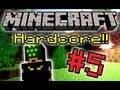 Minecraft Hardcore! - Part 5 (CREEPERS GO BOOM!)