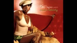 Kelly Rowland - Can't Nobody