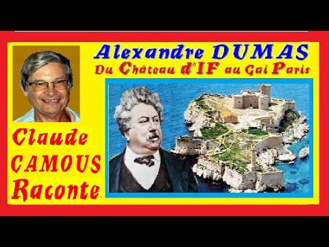 DUMAS Alexandre : «Claude Camous Raconte» du Château d'If au Gai Paris …