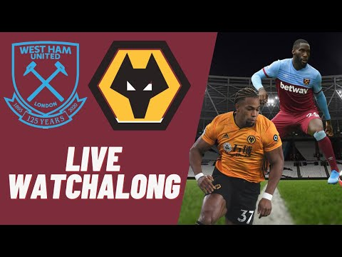 West Ham vs Wolves | Live Watchalong