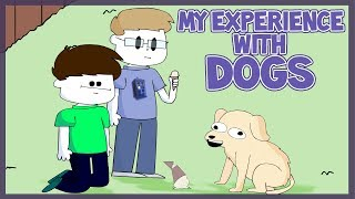 My Experience With Dogs