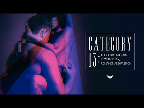 Category 13: The Extraordinary Power Of Sex, Romance & Passion | Official Trailer