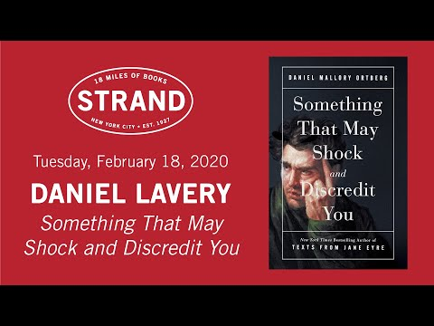 Daniel Lavery | Something That May Shock and Discredit You