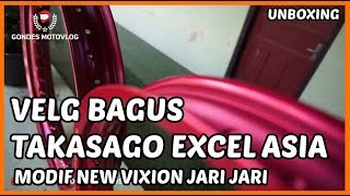 Download Lagu Unboxing Velg Takasago Excel Asia - Modif New VIxion Jari Jari Mp3