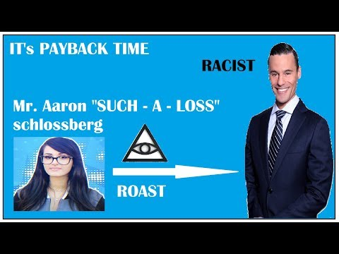 Aaron Schlossberg | IT's PAYBACK TIME