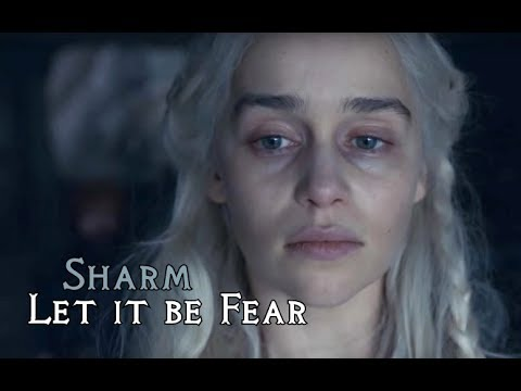 Sharm ~ Let It Be Fear (Game of Thrones - A Song For Daenerys)