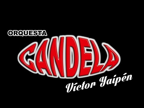 Orquesta Candela Angustia