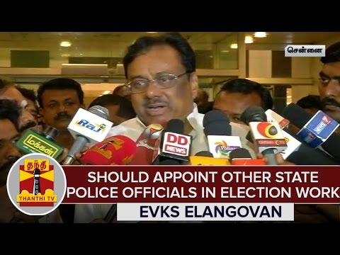 Should-Appoint-Other-State-Police-Officials-in-Election-Work--EVKS-Elangovan-Congress