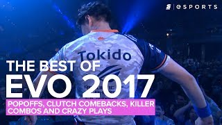 The BEST of EVO 2017 (Clutch Comebacks, Popoffs, Crazy Plays and Killer Combos)