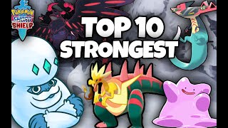 THE TOP 10 STRONGEST POKEMON IN POKEMON SWORD AND SHIELD by Thunder Blunder 777