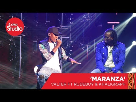 Valter Artistico, Rudeboy & Khaligraph Jones: Marandza - Coke Studio Africa Big Break