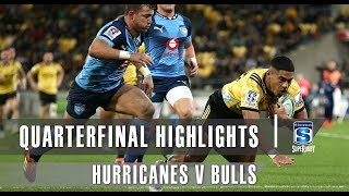 Hurricanes v Bulls 2019 Super rugby quarter-final video highlights | Super Rugby Video Highlights