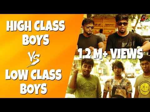 High Class Boys Vs Low Class Boys   Life Of Rich & Poor   Sillaakki Dumma