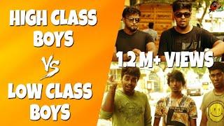 Video High Class Boys Vs Low Class Boys | Life Of Rich & Poor | Sillaakki Dumma MP3, 3GP, MP4, WEBM, AVI, FLV November 2017